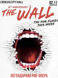 The Wall. The Pink Floyd's Rock Opera 2020